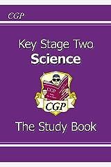 KS2 Science Study Book (CGP KS2 Science) Kindle Edition