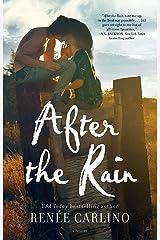After the Rain: A Novel Kindle Edition