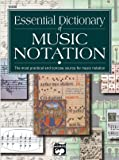 Essential Dictionary of Music Notation --- Livre (Dictionnaire) - Greou, Lusk --- Alfred Publishing