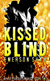 Kissed Blind (A Hot Pursuit Novel Book 2)