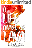 A Life made of Lava
