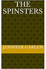 The Spinsters Kindle Edition