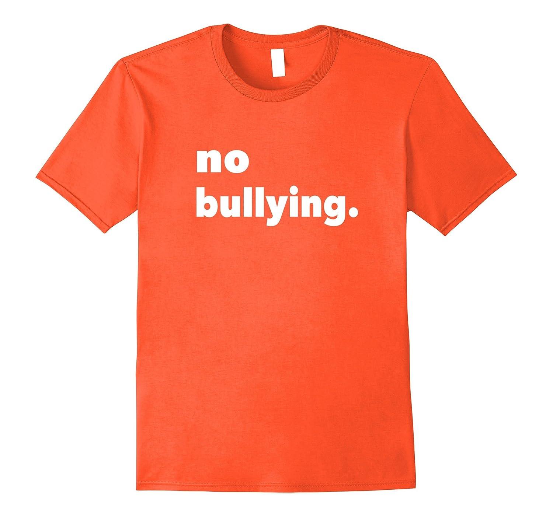 No Bullying Orange Tee Shirt Bully Prevention Day Kindness-Art