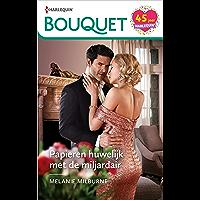 Papieren huwelijk met de miljardair (Bouquet Book 4158)
