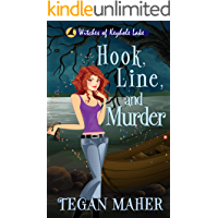 Hook, Line, and Murder: Witches of Keyhole Lake Book 6 (Witches of Keyhole Lake Mysteries)