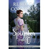 The Spinster and I (The Spinster Chronicles Book 2)