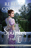 The Spinster and I (The Spinster Chronicles, Book 2)