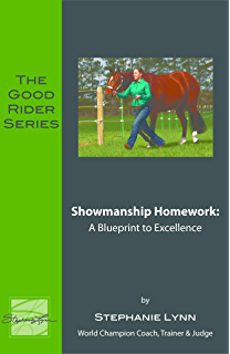Showmanship 101: A Guide to Teaching Your Horse Showmanship (The Good Rider Series)