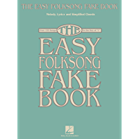 The Easy Folksong Fake Book: Over 120 Songs in the Key of C book cover