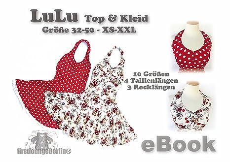 Lulu Nähanleitung mit Schnittmuster für Top & Neckholder-Kleid in 3 ...