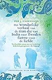 Het wonderlijke verhaal van de man die van India naar Zweden fietste voor de liefde: Ongelofelijk maar waargebeurd