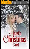Hazel's Christmas Duet (Holiday Haven Novellas Book 1)