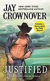 Justified: Includes a bonus novella (Loveless, Texas Book 1)