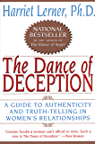 The Dance of Deception: Pretending and Truth-Telling in Women's