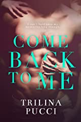 Come Back to Me: A Romantic Suspense Thriller (Forever Series Book 1) Kindle Edition