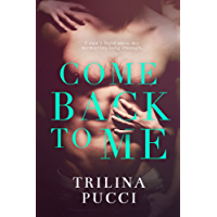 Come Back to Me: A Romantic Suspense Thriller (Forever Series Book 1)