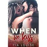 When We Kiss (Southern Heat)