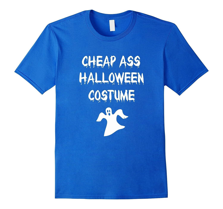 2531c648a8cd Funny Cheap Ass Halloween Costume T-Shirt Halloween Gift Tee-ANZ ...