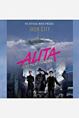 Alita: Battle Angel - Iron City: The Official Movie Prequel Audible Audiobook