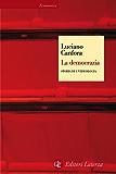 La democrazia: Storia di un'ideologia (Economica Laterza)