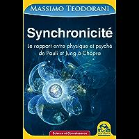 Synchronicité: Le rapport entre physique et psyché de Pauli et Jung à Chopra