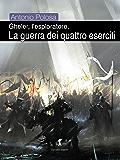 Gheler, l'esploratore. III - La guerra dei quattro eserciti (Damster - FX, Fantasy e dintorni)