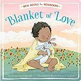 Blanket of Love (New Books for Newborns)