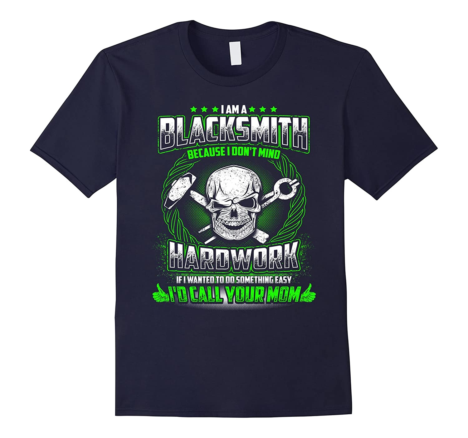 I Am A Blacksmith Hardwork T-Shirt-TD