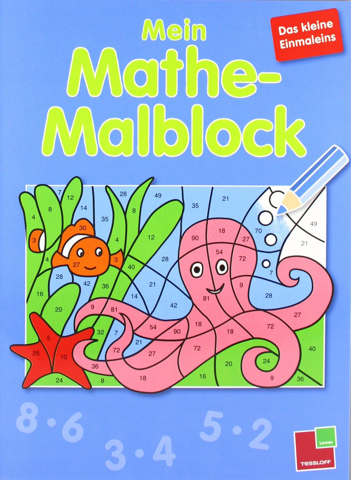 Mein Mathe-Malblock Das kleine Einmaleins: 24 Bilder zum Ausmalen, heraustrennbare Seiten (Grundschule)