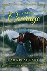 Vestige of Courage: A Christian Time Travel Romance (Vestige in Time Book 3) Kindle Edition