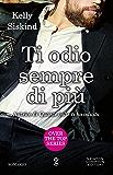 Ti odio sempre di più (Over the top Series Vol. 2)