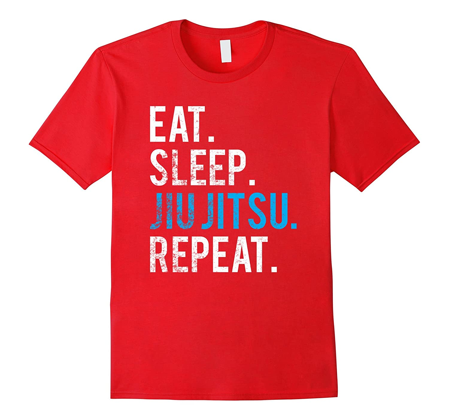 Eat Sleep Jiu Jitsu Repeat T-Shirt BJJ Motivation-T-Shirt