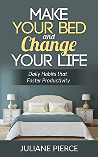 Make your bed kindle edition by william h mcraven self help make your bed and change your life fandeluxe PDF