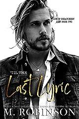 'Til The Last Lyric (Life of Debauchery Duet Book 2) Kindle Edition
