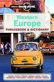 Lonely Planet Western Europe Phrasebook & Dictionary (Lonely Planet. Europe Phrasebook)
