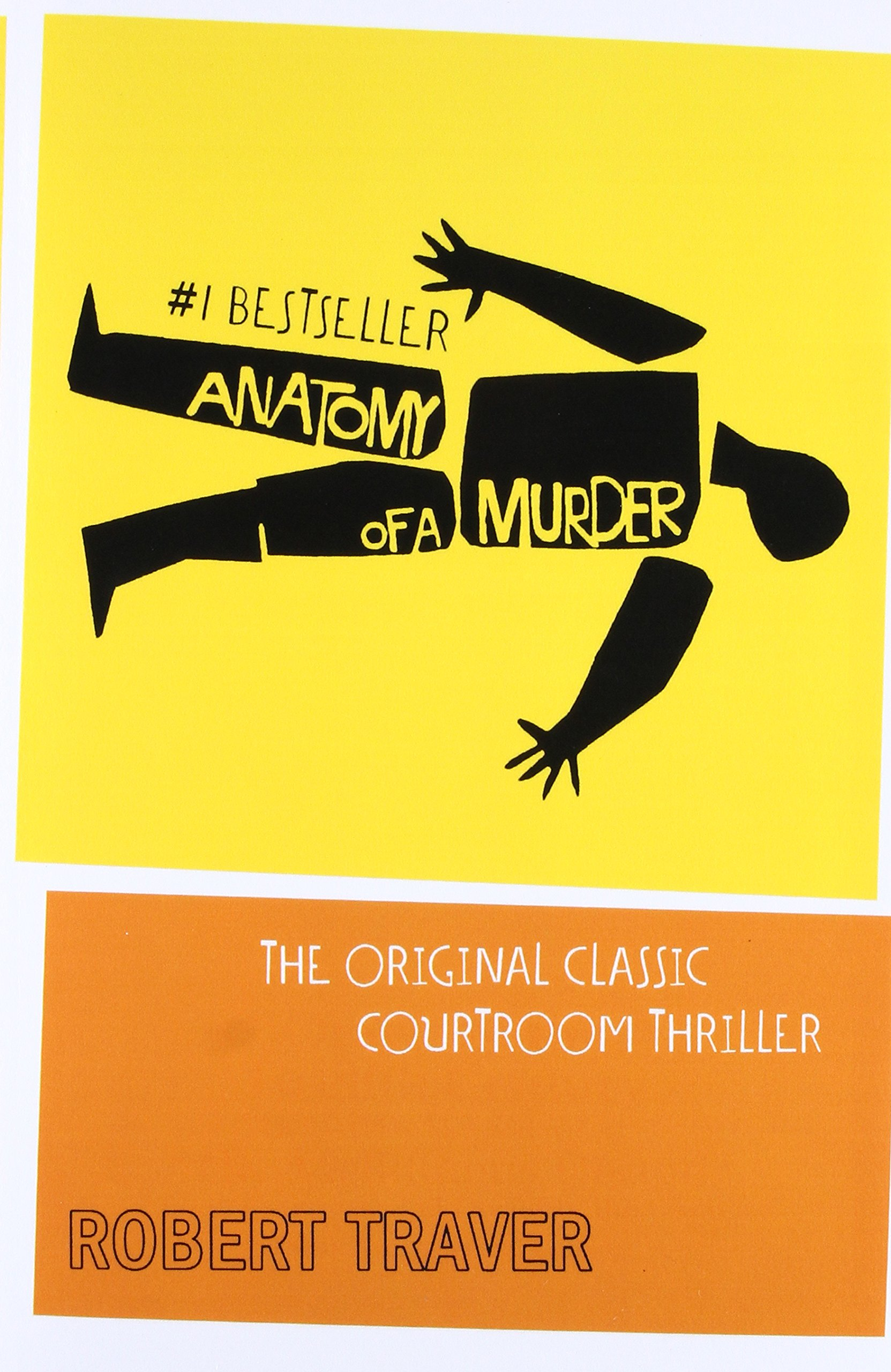 Amazon Anatomy Of A Murder 9780312033569 Robert Traver Books