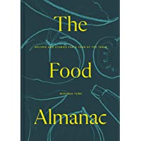 The Food Almanac: Recipes and Stories for a Year At the Table