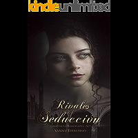 Rivales de la seducción (Libertinos Enamorados nº 5)