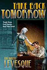 Take Back Tomorrow Kindle Edition