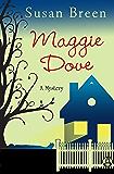 Maggie Dove: A Mystery (Maggie Dove Series Book 1)