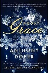 About Grace: A Novel Kindle Edition