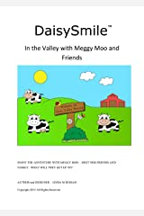 DaisySmile  In the Valley with Meggy Moo and Friends Kindle Edition