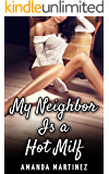 My Neighbor Is A Hot MILF (Older Woman Younger Man, First Time)