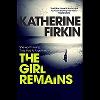 The Girl Remains (Detective Corban Book 2)