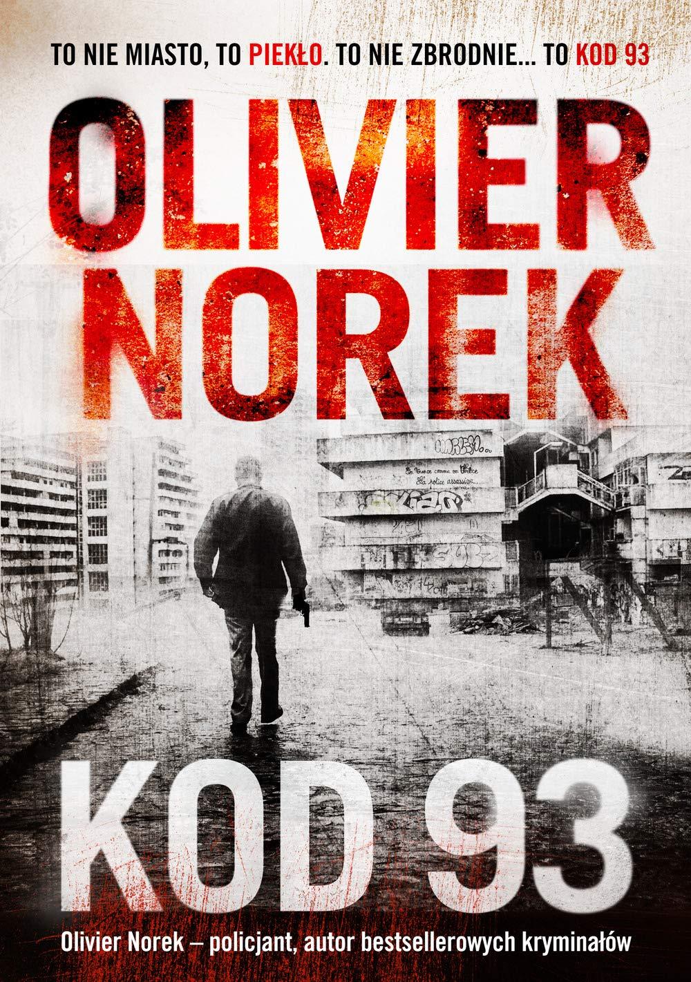 Amazon Fr Kod 93 Olivier Norek Livres