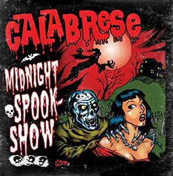 calabrese midnight spookshow