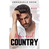 Men and Country - Riley: Small Town Alpha Billionaire Romance - Book 1.5 (Pink and Country)