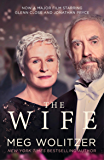 The Wife: Discover the critically acclaimed novel behind Glenn Close's Oscar nominated performance (English Edition)