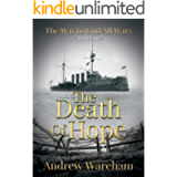The Death of Hope (The War To End All Wars Book 4)