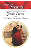 The Secret the Italian Claims (Secret Heirs of Billionaires)